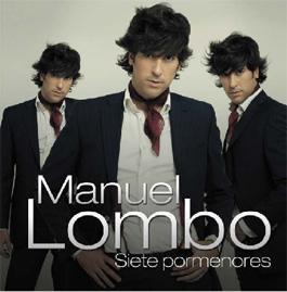 Manuel Lombo –  Siete pormenores