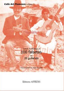 Alain Faucher –  Antología de Siguiriya – 100 falsetas by 20 guitarists
