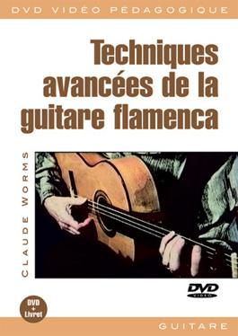 Claude Worms –  Techniques avancées de la guitare flamenca