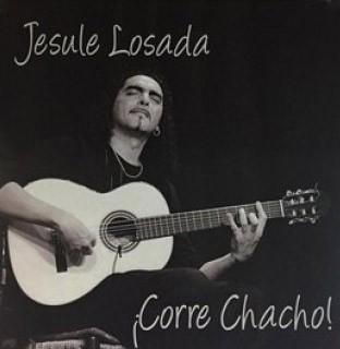 Jesule Losada – ¡Corre chacho!