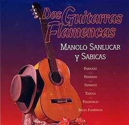 Manolo Sanlúcar y Sabicas –  Dos Guitarras Flamencas