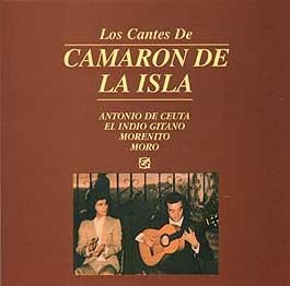 Antonio de Ceuta, Indio Gitano, Morenito, Moro –  Los cantes de Camaron de la Isla