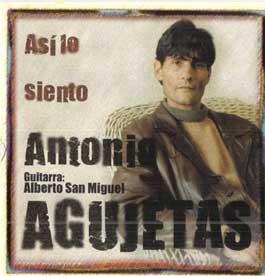 Antonio Agujetas –  Asi lo Siento