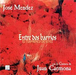 Juan Carmona / José Mendez –  Entre dos barrios