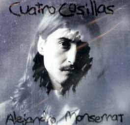Alejandro Montserrat –  Cuatro cosillas