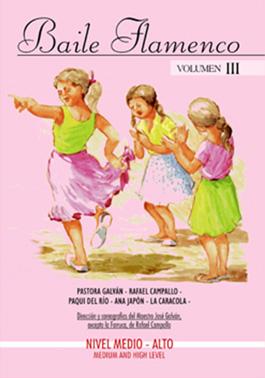 Dir. José Galván –  Baile Flamenco. Vol. III. DVD