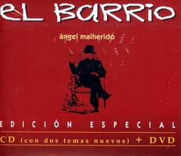 El Barrio –  El Barrio. Ángel Malherido. Ed. Especial. CD + DVD