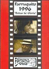 Farruquito, 1996 –  Bodas de Gloria