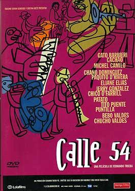 Fernando Trueba –  Calle 54. DVD.