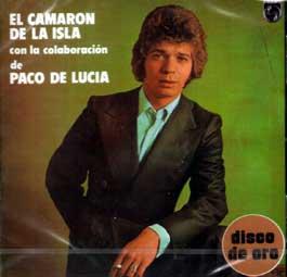 Camarón de la Isla con la colaboración de Paco de Lucía –  Disco de Oro