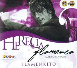 Herencia Flamenca –  Flamenkito. Daniel Navarro. CD + DVD