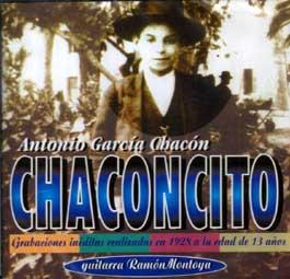 Antonio Chacón 'Chaconcito' –  Chaconcito