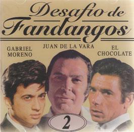 Gabriel Moreno, Juan de la Vara, El Chocolate –  Desafío de Fandangos – v. 2