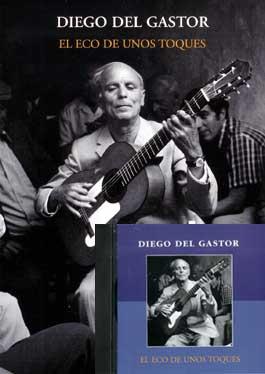 Diego del Gastor –  El Eco de unos toques. Libro/book + CD