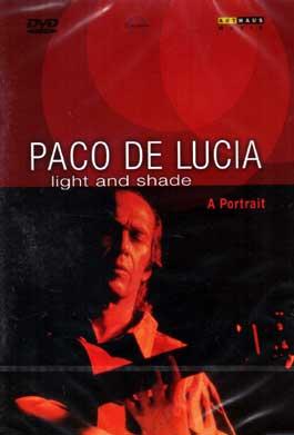 Paco de Lucía –  Light and Shade. A Portrait