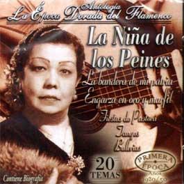 La Niña de los Peines –  Antología – La Epoca Dorada del Flamenco Vol 23