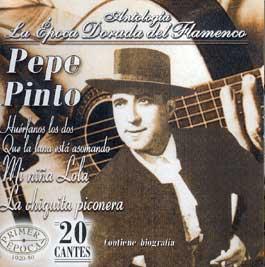 Pepe Pinto –  La Época dorada del flamenco. vol.40
