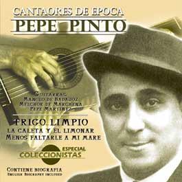 Pepe Pinto –  Cantaores de Época. Vol 5