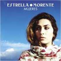 Estrella Morente –  MUJERES