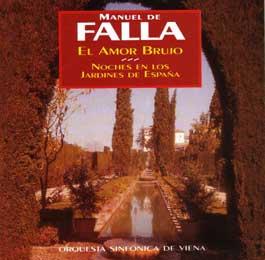 Manuel de Falla –  El Amor Brujo – Noches en los Jardines de España