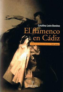 Catalina León Benitez –  El flamenco en Cádiz