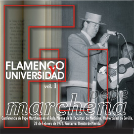 Pepe Marchena –  Flamenco y Universidad vol. I
