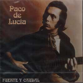 Paco de Lucía –  Fuente y Caudal