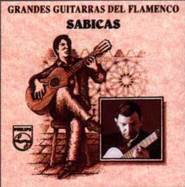 Sabicas –  Grandes Guitarras del Flamenco