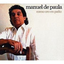Manuel de Paula –  Como oro en paño