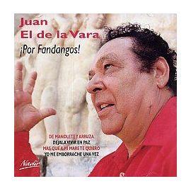 Juan el de la Vara –  ¡Por fandangos!