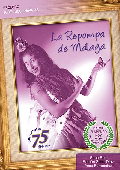 Paco Roji, Ramón Soler Díaz y Paco Fernández –  La Repompa de Málaga