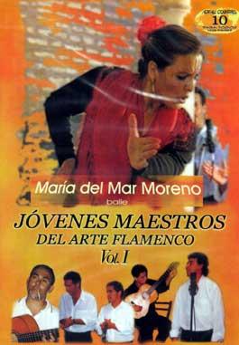 Maria del Mar Moreno –  Jóvenes Maestros del Arte Flamenco Baile – Vol. I