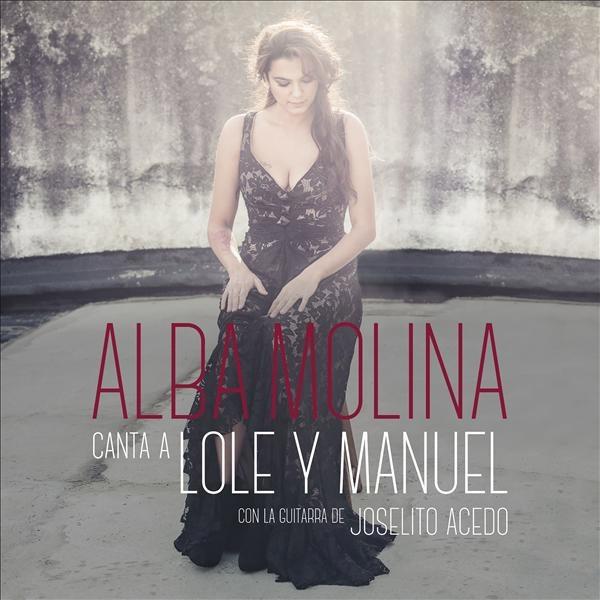 Alba Molina –  Alba Molina canta a Lole y Manuel