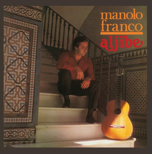 Manolo Franco –  Manolo Franco – Aljibe