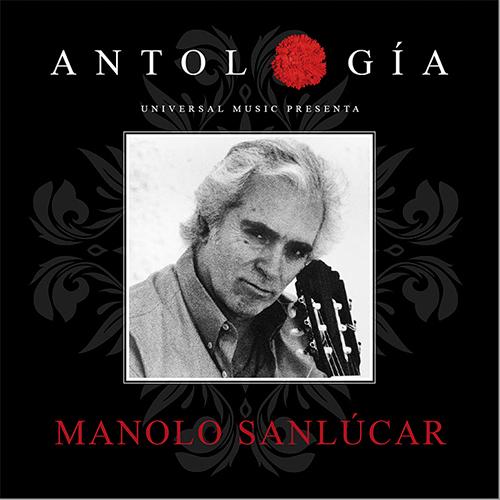 Manolo Sanlúcar –  Manolo Sanlucar: Antología 2015 (2 Cd)