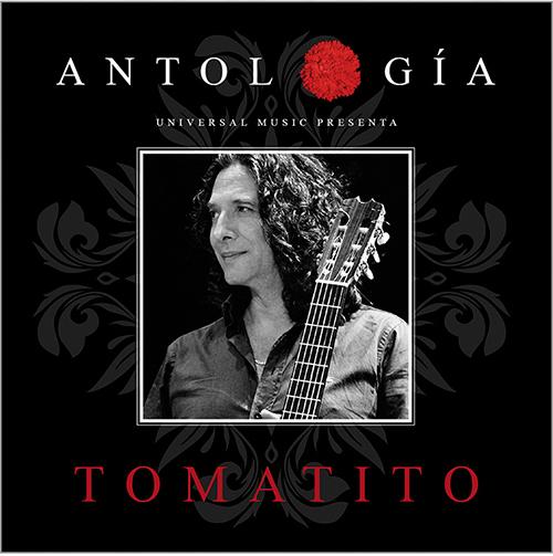 Tomatito –  Tomatito: Antología 2015
