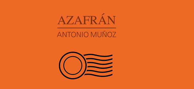 Antonio Muñoz –  Azafrán – Antonio Muñoz