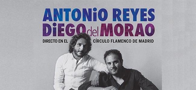 Antonio Reyes & Diego del Morao –  Antonio Reyes & Diego del Morao. Directo en el Circulo Flamenco de Madrid