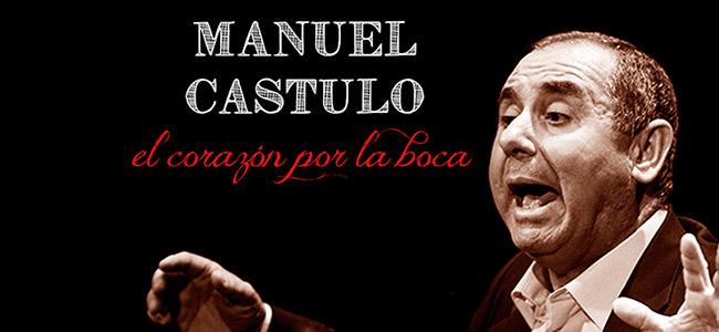 Manuel Castulo – El corazón por la boca