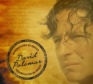 David Palomar –  David Palomar – Denominación de Origen