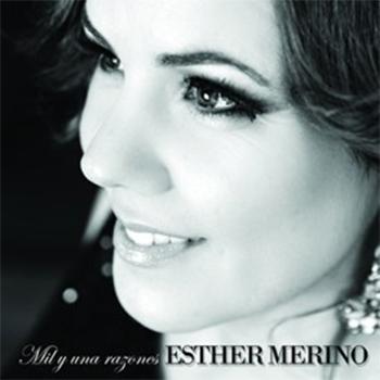 Esther Merino –  Esther Merino – Mil y una razones