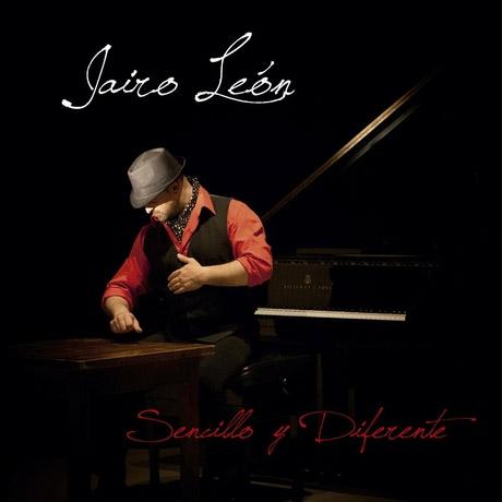 Jairo León – Sencillo y diferente
