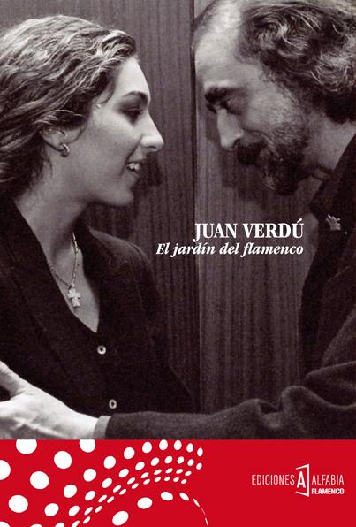 El Jardín del Flamenco – Juan Verdú (Libro +CD)