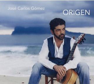 José Carlos Gómez –  José Carlos Gómez – Origen (CD)