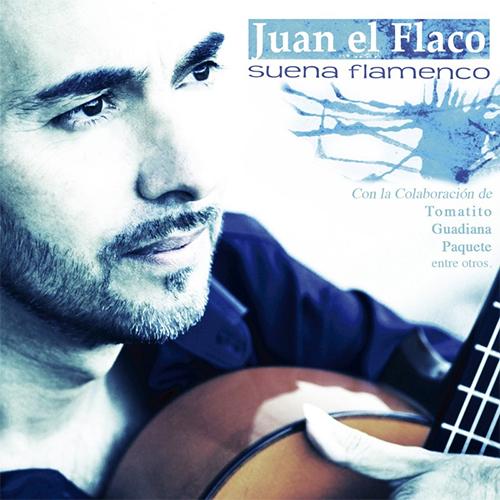 Juan El Flaco –  Juan el Flaco – Suena Flamenco