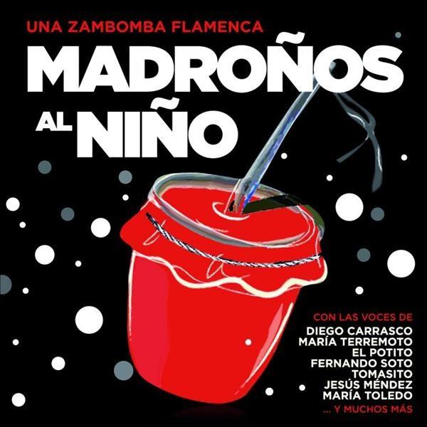 VV.AA. –  Una Zambomba Flamenca. Madroños al Niño