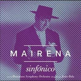 Antonio Mairena – Mairena sinfónico