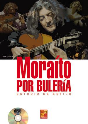 José Fuente –  Moraíto por bulería. Estudio de estilo (Libro CD)