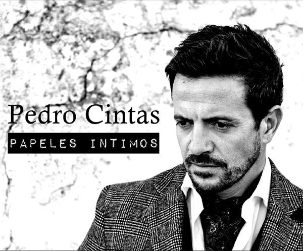 Pedro Cintas –  Papeles íntimos