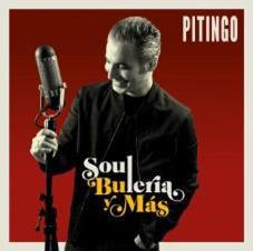 Antonio Velez Pitingo –  Pitingo, Soul, bulería y más